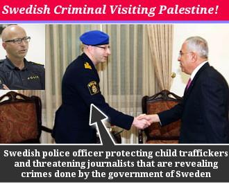 SALAM FAYYAD-HENRIK MALMQUIST-RAMALLAH-GAZA-POLICE-PALESTINE-SWEDEN-PEDOPHILE-CHILD TRAFFICKER-EUPOL-COPPS-POLISEN-LANDSKRONA-LOFVEN